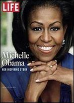 Life Michelle Obama: Her Inspiring Story