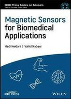 Magnetic Sensors For Biomedical Applications (Ieee Press Series On Sensors)