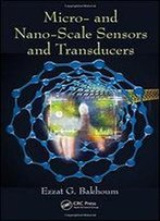 Micro- And Nano-Scale Sensors And Transducers