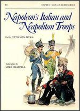 Napoleon's Italian And Neapolitan Troops (men-at-arms Series 88)
