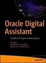 Oracle Digital Assistant: A Guide To Enterprise-Grade Chatbots
