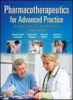 Pharmacotherapeutics For Advanced Practice: A Practical Approach