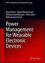 Power Management For Wearable Electronic Devices (Analog Circuits And Signal Processing)
