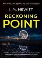 Reckoning Point (Detective Alex Harvey Book 2)