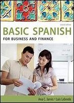 Spanish For Business And Finance: Basic Spanish Series