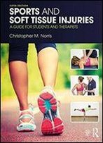 Sports And Soft Tissue Injuries: A Guide For Students And Therapists