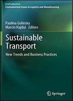 Sustainable Transport: New Trends And Business Practices