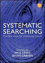 Systematic Searching For Health Information Professionals