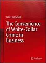 The Convenience Of White-Collar Crime In Business