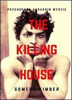 The Killing House: The Big Shilling Book One