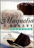 The Magnolia Bakery Cookbook: Magnolia Bakery Cookbook
