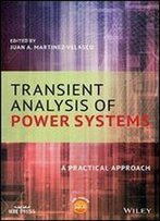 Transient Analysis Of Power Systems: A Practical Approach