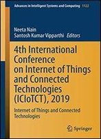 4th International Conference On Internet Of Things And Connected Technologies (Iciotct), 2019: Internet Of Things And Connected Technologies