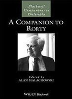 A Companion To Rorty