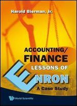 Accounting/finance Lessons Of Enron: A Case Study