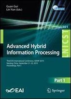 Advanced Hybrid Information Processing: Third Eai International Conference, Adhip 2019, Nanjing, China, September 2122, 2019, Proceedings, Part I ... And Telecommunications Engineering)