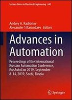 Advances In Automation: Proceedings Of The International Russian Automation Conference, Rusautocon 2019, September 8-14, 2019, Sochi, Russia