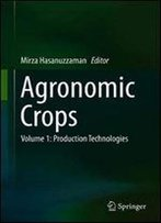 Agronomic Crops: Volume 1: Production Technologies