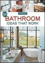 All New Bathroom Ideas That Work