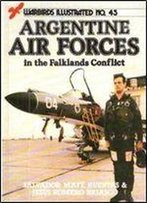 Argentine Air Force In The Falklands Conflict (Warbirds Illustrated 45)