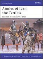 Armies Of Ivan The Terrible: Russian Troops 15051700