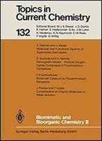 Biomimetic And Bioorganic Chemistry Ii (Topics In Current Chemistry)