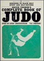 Bruce Tegner's Complete Book Of Judo