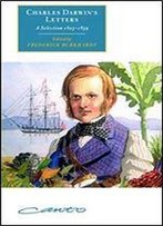 Charles Darwin's Letters: A Selection, 1825-1859