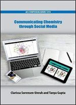 Communicating Chemistry Through Social Media