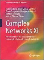 Complex Networks Xi: Proceedings Of The 11th Conference On Complex Networks Complenet 2020