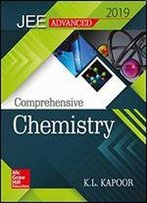 Comprehensive Chemistry For Jee Advanced 2019 Pb
