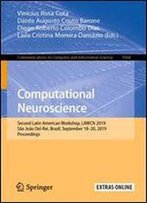 Computational Neuroscience: Second Latin American Workshop, Lawcn 2019, Sao Joao Del-Rei, Brazil, September 1820, 2019, Proceedings (Communications In Computer And Information Science)