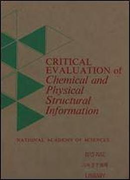 Critical Evaluation Of Chemical And Physical Structural Information