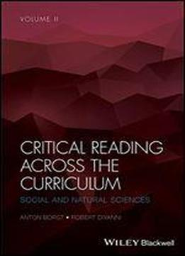 Critical Reading Across The Curriculum: Social And Natural Sciences