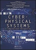 Cyber Physical Systems A Computational Perspective