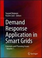 Demand Response Application In Smart Grids: Concepts And Planning Issues -