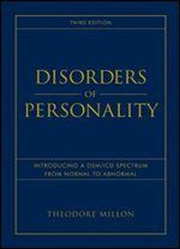 Disorders Of Personality: Introducing A Dsm / Icd Spectrum From Normal To Abnormal
