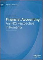 Financial Accounting: An Ifrs Perspective In Romania