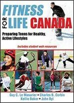 Fitness For Life Canada: Preparing Teens For Healthy, Active Lifestyles