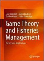 Game Theory And Fisheries Management: Theory And Applications