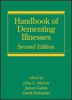 Handbook Of Dementing Illnesses, Second Edition