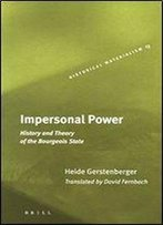 Impersonal Power (Historical Materialism Books (Haymarket Books))