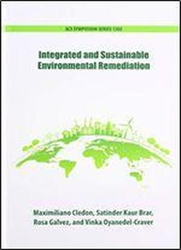 Integrated And Sustainable Environmental Remediation