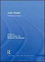 John Wallis: Writings On Music