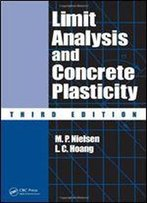 Limit Analysis And Concrete Plasticity