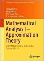 Mathematical Analysis I: Approximation Theory: Icrapam 2018, New Delhi, India, October 2325