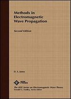 Methods In Electromagnetic Wave Propagation
