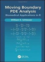 Moving Boundary Pde Analysis: Biomedical Applications In R