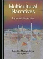 Multicultural Narratives: Traces And Perspectives