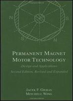 Permanent Magnet Motor Technology: Design And Applications, Second Edition,